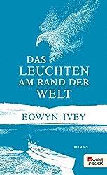 Das Leuchten am Rand der Welt (German Edition)