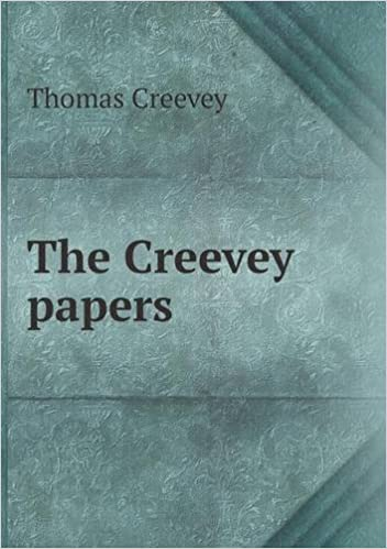 The Creevey Papers by Thomas Creevey (2013-06-11)