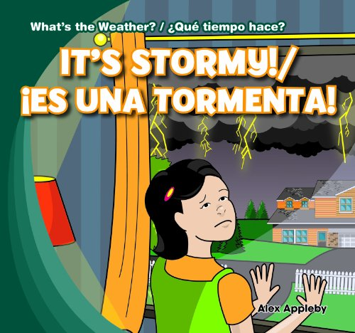 It's Stormy! / Es una tormenta! (What's the Weather? / ¿qué tiempo hace?) (English and Spanish Edition) by Gareth Stevens Leveled Readers