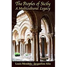 The Peoples of Sicily: A Multicultural Legacy