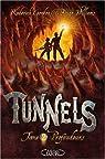 Tunnels, Tome 2 : Profondeurs par Roderick Gordon