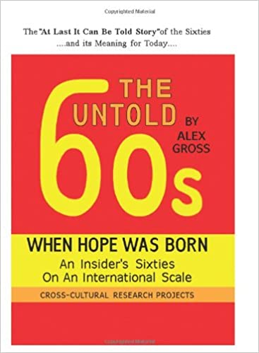 The Untold 60s: When Hope Was Born