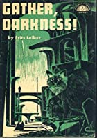 Gather, Darkness! by Fritz Leiber science fiction and fantasy book and audiobook reviews