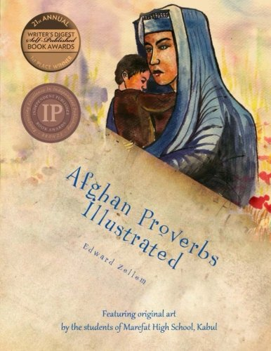 Afghan Proverbs Illustrated (English and Dargwa Edition)...