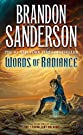 Words of Radiance: Book Two of the...