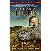 1: Twelfth Planet: Book I of the Earth Chronicles (The Earth Chronicles)