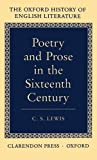 Poetry and Prose in the Sixteen Century (Oxford History of English Literature)