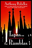 Front cover for the book Tapas on the Ramblas by Anthony Bidulka