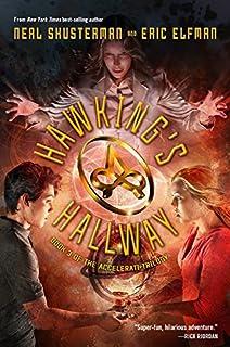 Hawkingu0027s Hallway (The Accelerati Trilogy) & The Accelerati Trilogy Book One Teslau0027s Attic (The Accelerati ...