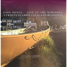 John Hodge  Live at the Norseman