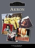 Akron (Images of Modern America)