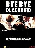 Bye Bye Blackbird (2005) ( Adieu, schöner, schwarzer Vogel ) ( Bye Bye Black bird ) [ NON-USA FORMAT, PAL, Reg.0 Import - France ]