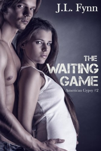 The Waiting Game (American Gypsy Book 2)