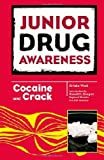Cocaine and Crack, Krista West, 0791097048