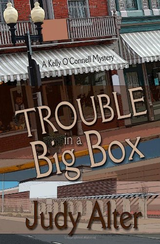 Trouble in a Big Box (A Kelly O'Connell Mystery) (Volume 3)