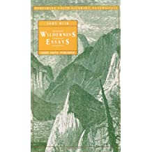 Wilderness Essays (Peregrine Smith Literary Naturalists)