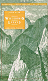 Wilderness Essays (Peregrine Smith Literary Naturalists)