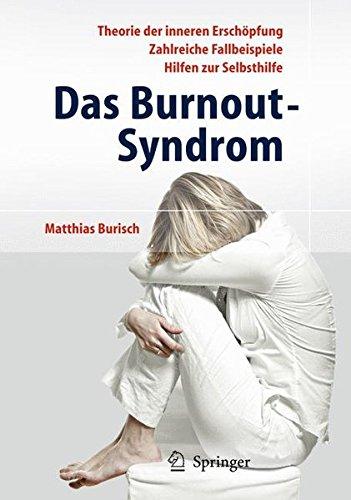 Das Burnout-Syndrom: Theorie der inneren Erschöpfung