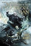 """""""The Curious Case of the Clockwork Man - (Burton & Swinburne In)"""" av Mark Hodder"""
