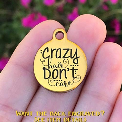 Laser Engraved Quantity Options Gold Tone Crazy Hair Dont Care Funny Stainless Steel Charm Made To Order ZF803