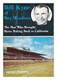 Bill Kyne of Bay Meadows, Herb Phipps, 0498023230