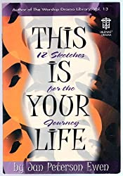 This Is Your Life: 12 Sketches for the Journey