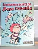 img - for La mission secr te de maya l'abeille book / textbook / text book