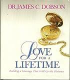 Love for a Lifetime, James C. Dobson, 0880701749