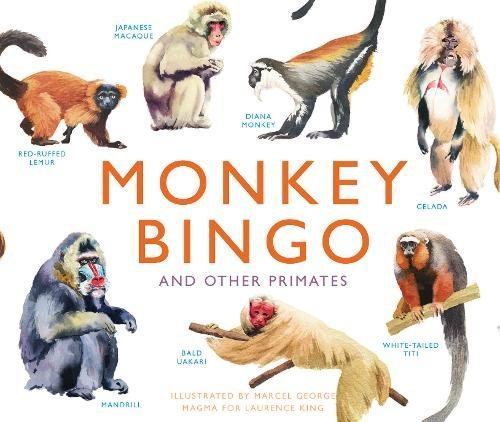 Download Monkey Bingo: And Other Primates (Magma for Laurence King) pdf epub