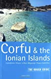 Corfu and the Ionian Islands: The Rough Guide (Rough Guide Travel Guides)