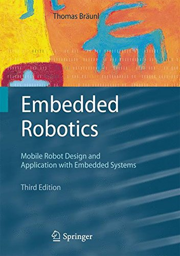 Embedded Robotics: Mobile Robot Design and Applications with Embedded Systems by Brand: Springer
