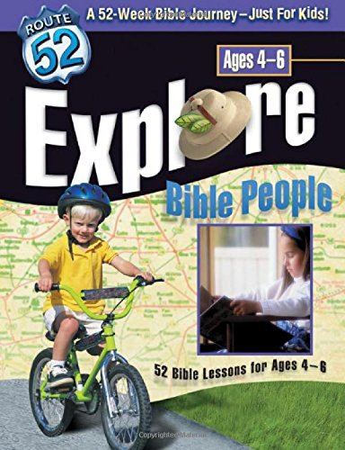 Explore Bible People: 52 Bible Lessons for Ages 4-6 (Route 52TM)