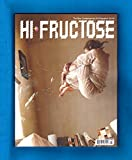 img - for Hi-Fructose - Volume 44 (July 2017). Jeremy Geddes, Lisa Ericson, Mu Pan, Amandine Urruty, Laura Berger, Mab Graves, Joey Colombo, Benjamin Constantine, Vira Yakmchuck, Paolo Del Toro, Michael Reeder book / textbook / text book