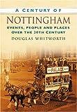 A Century of Nottingham