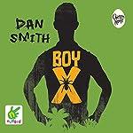 Boy X | Dan Smith