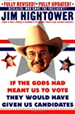 If the Gods Had Meant US to Vote, Jim Hightower, 0060932090