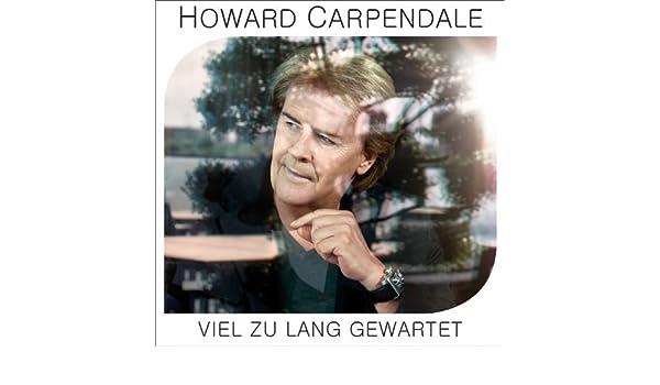 howard carpendale viel zu lang gewartet