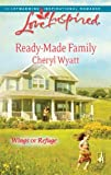 Ready-Made Family (Wings of Refuge)