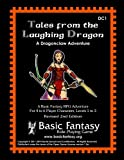 Tales from the Laughing Dragon: A Dragonclaw Adventure