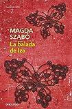 img - for La balada de Iza / The Ballad of Iza (Spanish Edition) book / textbook / text book