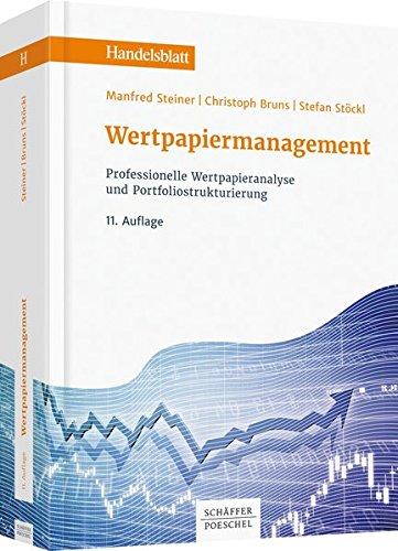 Wertpapiermanagement: Professionelle Wertpapieranalyse und Portfoliostrukturierung (Handelsblatt-Bücher)