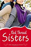 Red Thread Sisters, Carol Antoinette Peacock, 0670013862