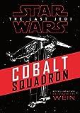 Star Wars: Cobalt Squadron (Star Wars the Last Jedi)