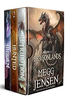 Dragonlands, Books 1 - 3: Hidden, Hunted, and Retribution by [Jensen, Megg]