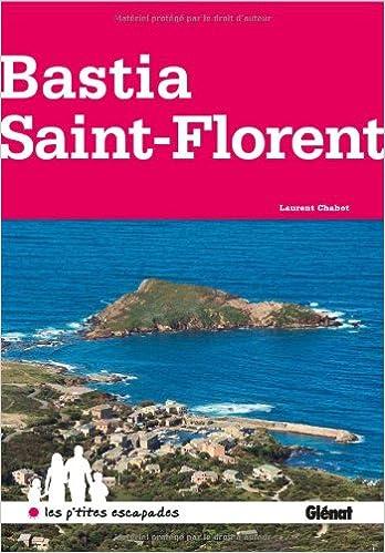 En ligne téléchargement Bastia et Saint-Florent epub pdf