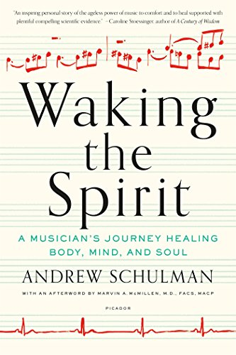 Waking the Spirit: A Musician's ...