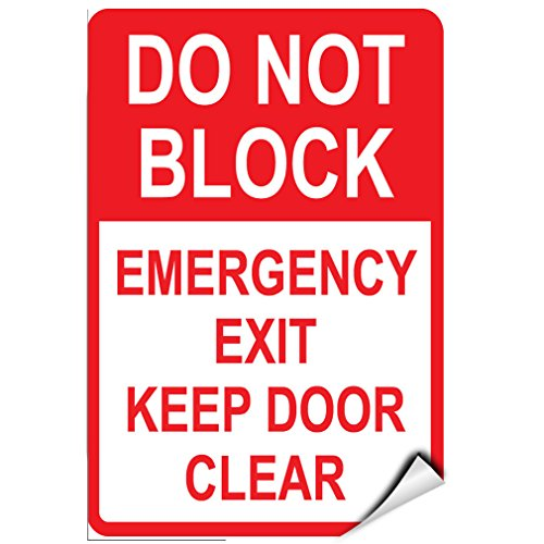 Dont Block Emergency Exit Keep Door Clear Parking Sign LABEL DECAL STICKER 9 inches x 12 - Exit Block