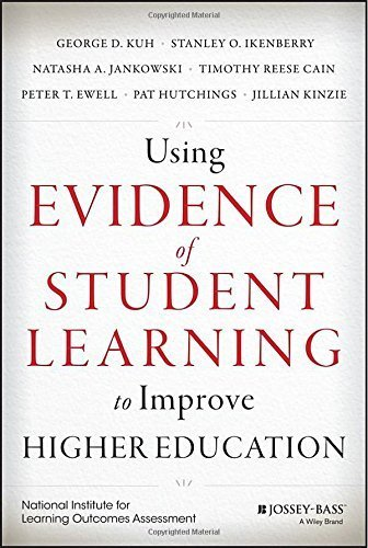 Using Evidence of Student Learning to Improve Higher Education (Jossey-Bass Higher and Adult Education) by George D. Kuh (2015-01-20)