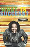 What Is Success?, Todd Thomas, 0982547900