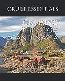 Cruising Through Scandinavia: Cruise Planner & Travel Memento